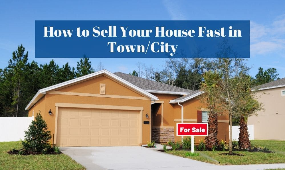 Primary Image How to Sell Your House Fast in Town/City