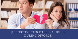 Primary image of blog 5 Effective TIps to Sell a House During a Divorce
